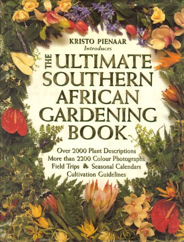 Kristo Pienaar Introduces the Ultimate Southern African Gardening Book
