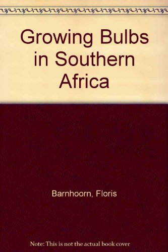 9781868125647: Growing Bulbs in Southern Africa