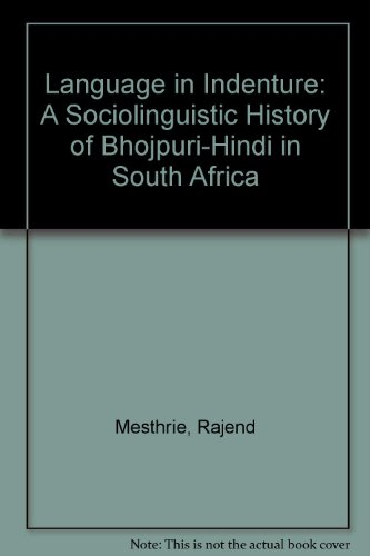 9781868141210: Language in Indenture: A Sociolinguistic History of Bhojpuri-Hindi in South Africa