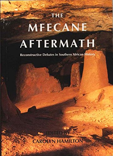 9781868142521: The Mfecane Aftermath: Reconstructive Debates in Southern African History