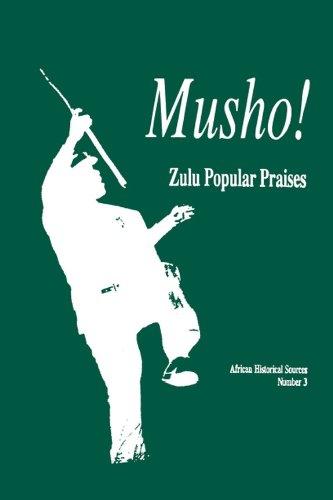 9781868142668: Musho!: Zulu Popular Praises (Zulu Edition)