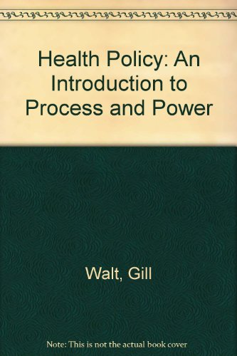 9781868142736: Health Policy: An Introduction to Process and Power