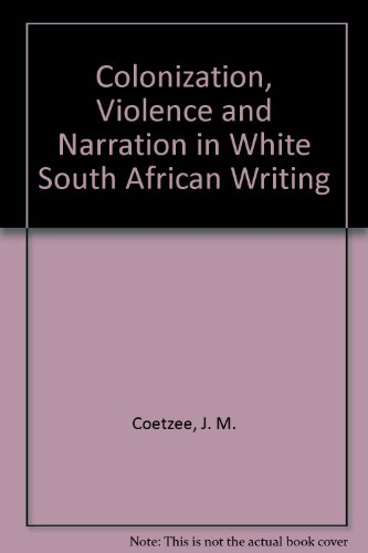 Colonization, Violence and Narration in White South: Rosemary Jolly, B.