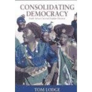 9781868143399: Consolidating Democracy: South Africa's Second Popular Election
