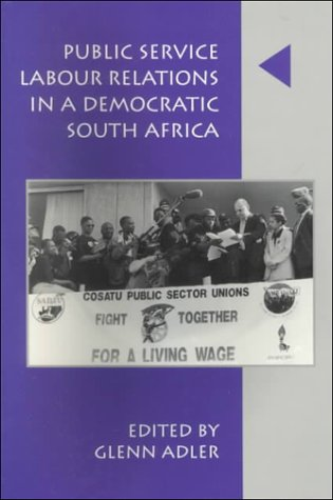 Public Service Labour Relations in a Democratic