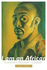 I Am an African: The Life and: Manganyi, N. Chabani
