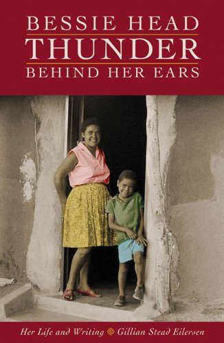 9781868144464: Bessie Head: Thunder Behind Her Ears : Her Life and Writing