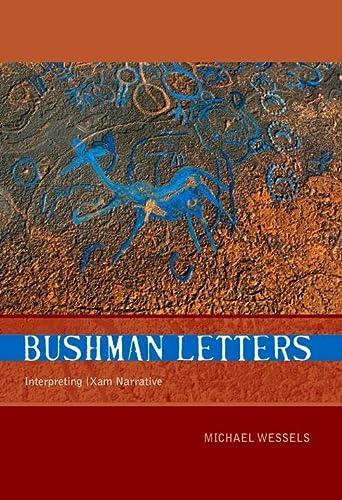 9781868145065: Bushman Letters: Interpreting /Xam Narrative