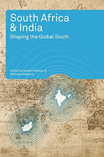 9781868145386: South Africa and India: Shaping the Global South