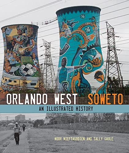 9781868145447: Orlando West, Soweto: An Illustrated History