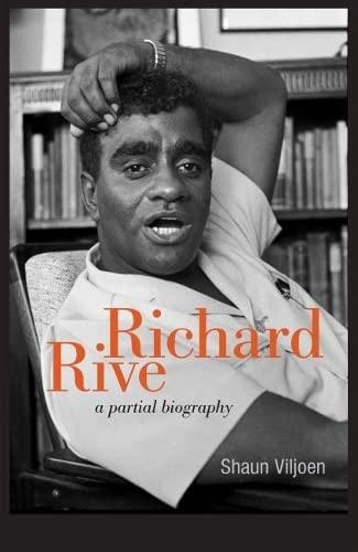 9781868147434: Richard Rive: A Partial Biography