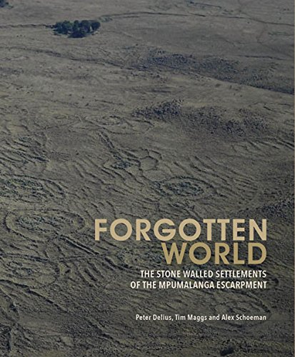 9781868147748: Forgotten World: The Stone-Walled Settlements of the Mpumalanga Escarpment