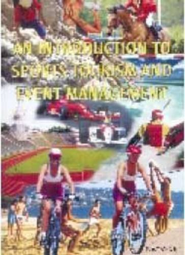 9781868223787: An Introduction to Sports Tourism and Event Management