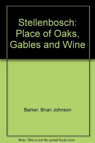 Stellenbosch Place of Gables Oaks & Wine: Daryl Balfour and Brian Johnson Barker