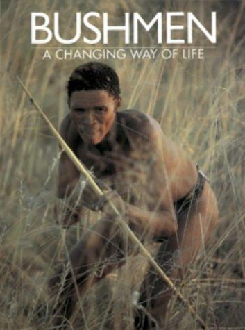 9781868251780: Bushmen: A Changing Way of Life