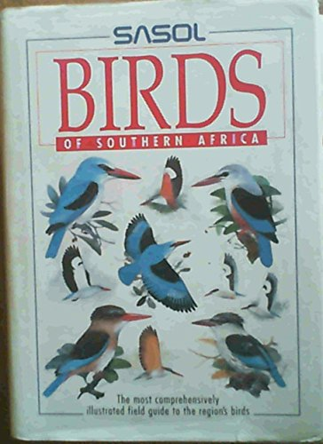 9781868251964: Sasol birds of southern Africa