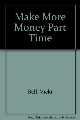 9781868253999: Make More Money Part Time