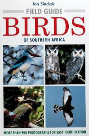 9781868255108: Field Guide to the Birds of Southern Africa (Photographic Field Guides)