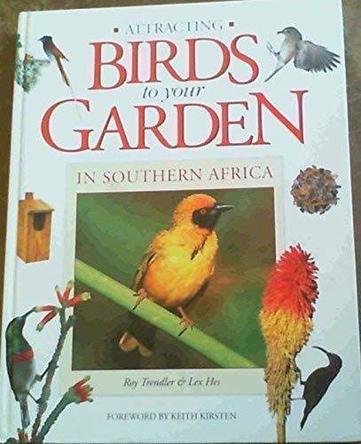 9781868255153: Attracting Birds to Your Garden in Southern Africa