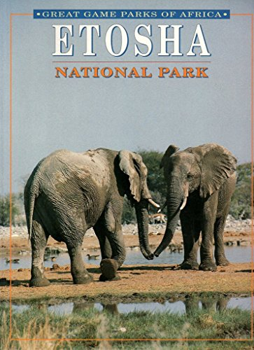 9781868256068: Etosha National Park (Great Game Parks of Africa)