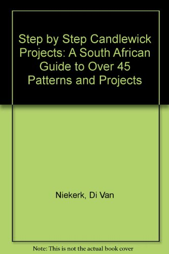 9781868256983: Step by Step Candlewick Projects: A South African Guide to Over 45 Patterns and Projects