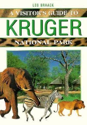 Visitor's Guide to Kruger National Park: BHB International Staff;