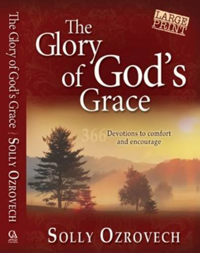 9781868295913: The Glory of God's Grace: Devotions to Comfort and Encourage You