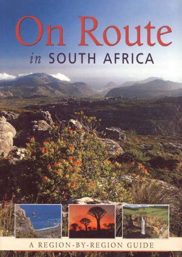 On Route in South Africa: A Region: Erasmus, B.P.J.