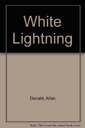 9781868420957: White Lightning