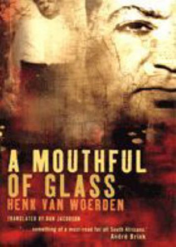 Mouthful of Glass: van Woerden