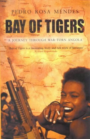 9781868421527: Bay of Tigers: A Journey Through War-Torn Angola