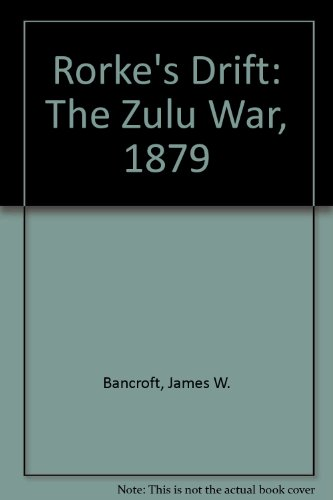 9781868421848: Rorke's Drift: The Zulu War, 1879
