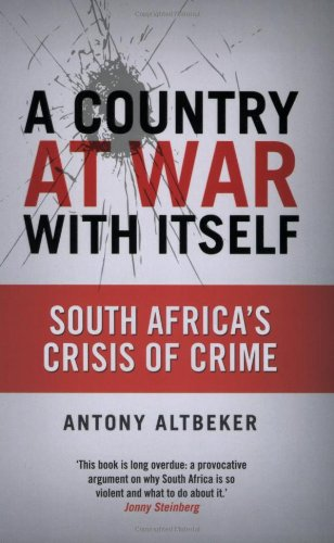 A Country at War with Itself: South: Altbeker, Antony