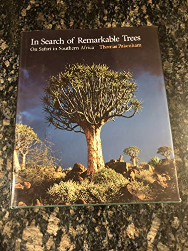9781868422876: In Search of Remarkable Trees: On Safari in Southern Africa