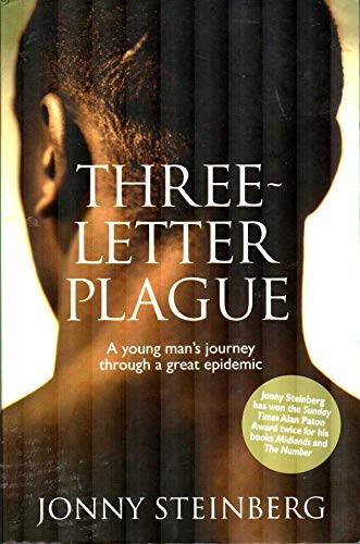 9781868422883: Three Letter Plague: A Young Man's Journey Through a Great Epidemic