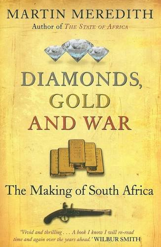 9781868422890: Diamonds, Gold and War: The Making of South Africa