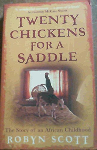 9781868423064: Twenty Chickens for a Saddle: The Story of an African Childhood