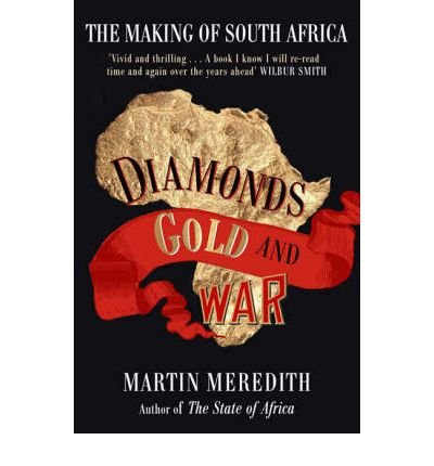 9781868423118: Diamonds, gold and war: The making of South Africa