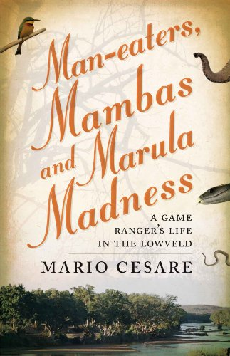 Man-Eaters, Mambas and Marula Madness : A: Cesare, Mario