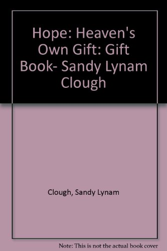 9781868528233: Hope: Heaven's Own Gift: Gift Book- Sandy Lynam Clough