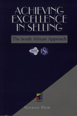 9781868640133: Achieving Excellence in Selling: The South African Approach