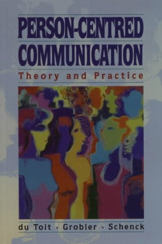 9781868640614: Person-Centred Communication: Theory and Practice for the Helping Professions