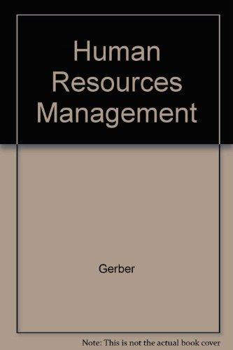 Human Resources Management: Gerber, P D