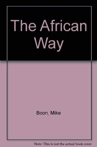 9781868700158: The African Way