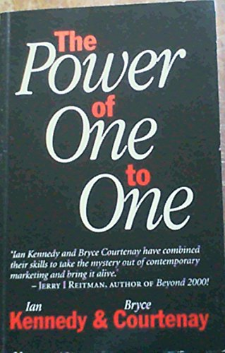 Power of One to One: Courtenay, Bryce; Kennedy,