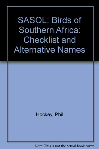 SASOL: Birds of Southern Africa: Checklist and Alternative Names (1868720020) by Phil Hockey