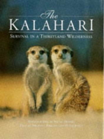 The Kalahari: Survival in a Thirstland Wilderness (1868720195) by Nigel Dennis; Michael Knight; Peter Joyce