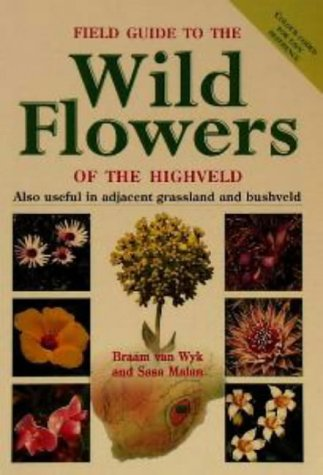 Field Guide to the Wild Flowers of the Highveld
