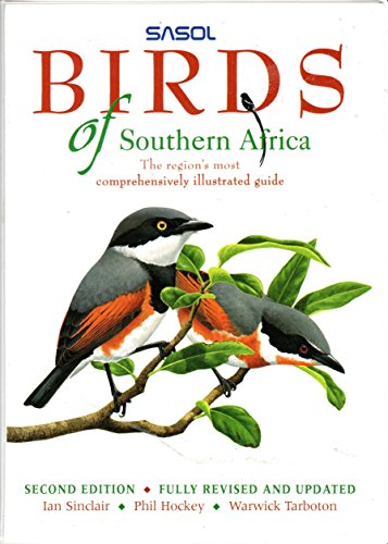 SASOL Birds of Southern Africa (1868721035) by Hockey, Phil; Tarboton, W.R.; Sinclair, Ian; SASOL