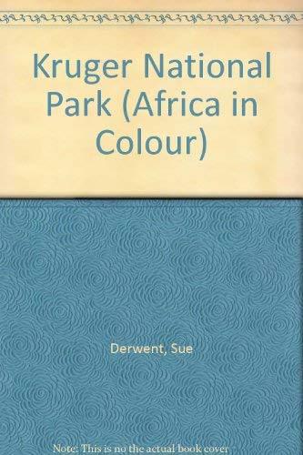 Kruger National Park (Africa in Colour): Derwent, Sue